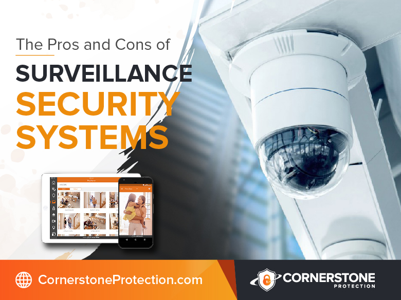 pros and cons surveillance security systems cornerstone protection