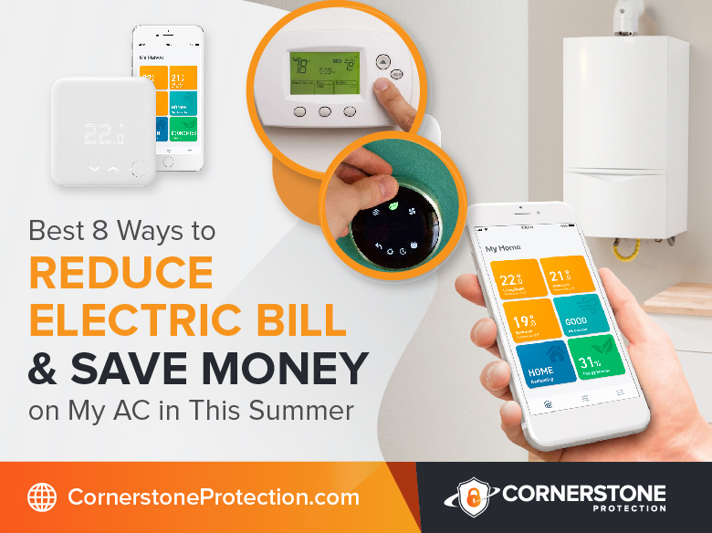 reduce electric bill & save money in this summer cornerstone protection