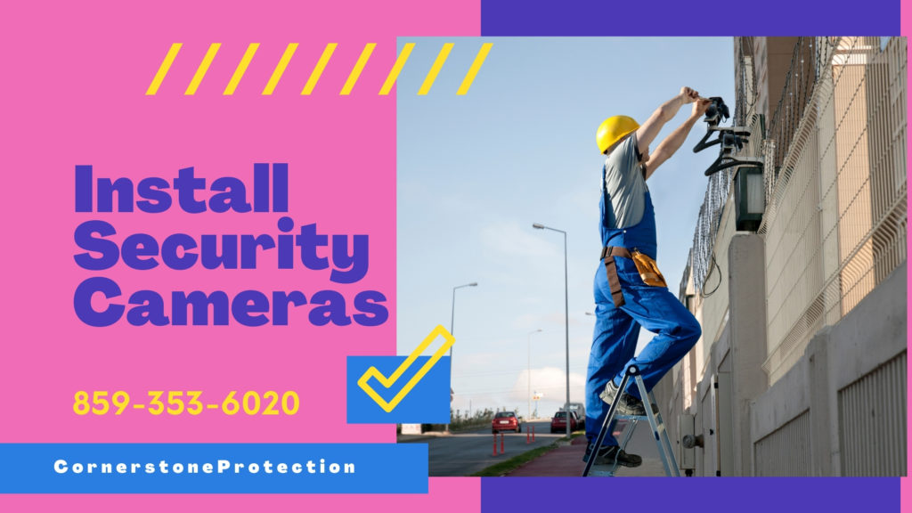 home security camera installer cornerstone protection