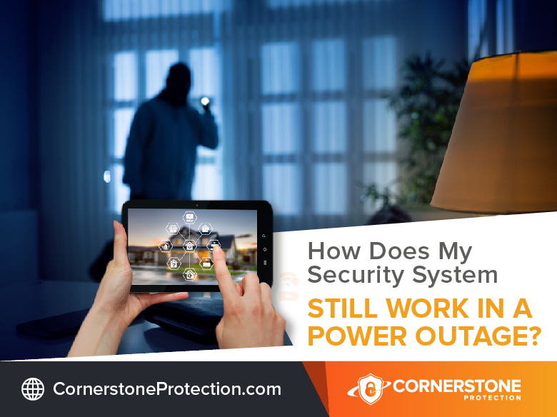 security system still work power outage cornerstone protection