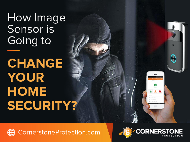 how image sensor going to change home security cornerstone protection