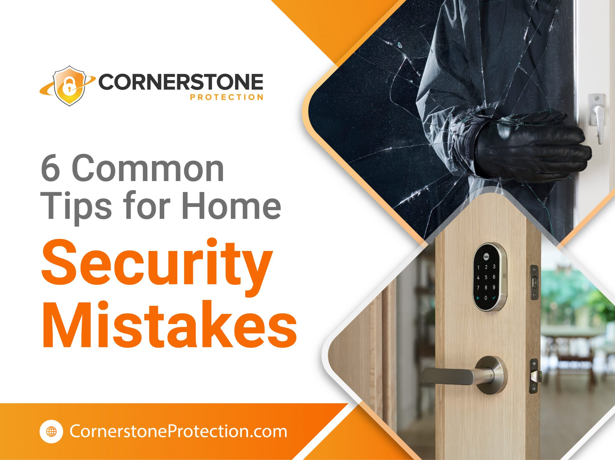 6 tips of common home security mistakes cornerstone protection