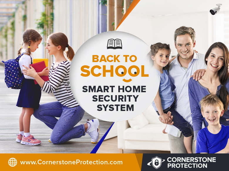 back to school home security solutions cornerstone protection
