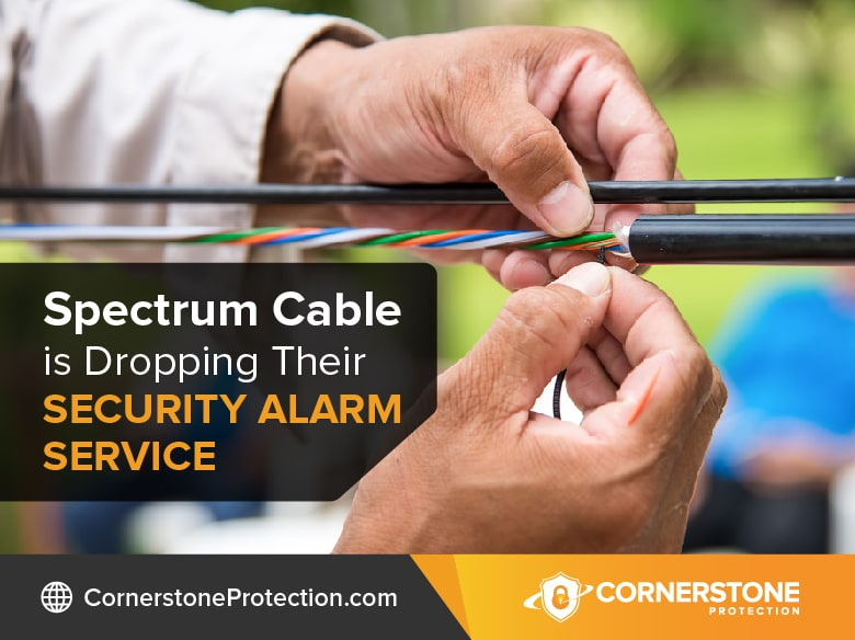 is spectrum discontinuing home security service cornerstone protection
