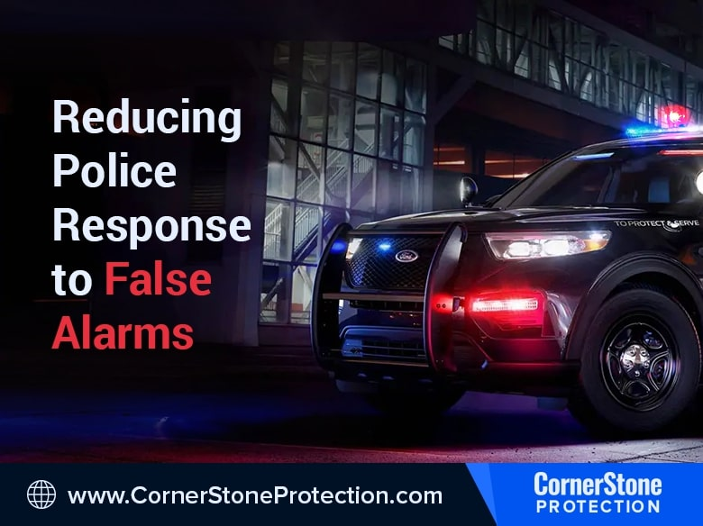 reducing police response to false alarms ecv cornerstone protection